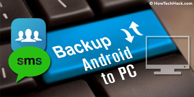 How to Backup Android Contacts & SMS to Computer