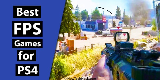 Top 10 Best First Person Shooter Games for PS4