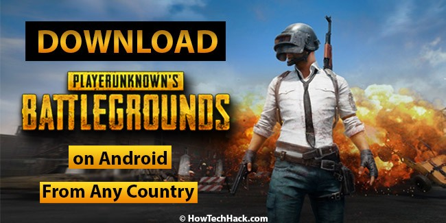 How to Download & Install PUBG Mobile on Android in Any Country