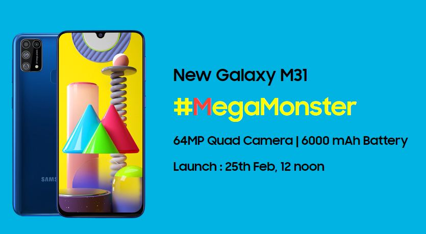 Samsung Galaxy M31's Launch event is scheduled on 25th of February in 2020