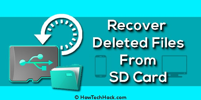 How To Recover Deleted Files From SD Card On Android/PC