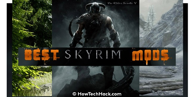 Best Skyrim Mods