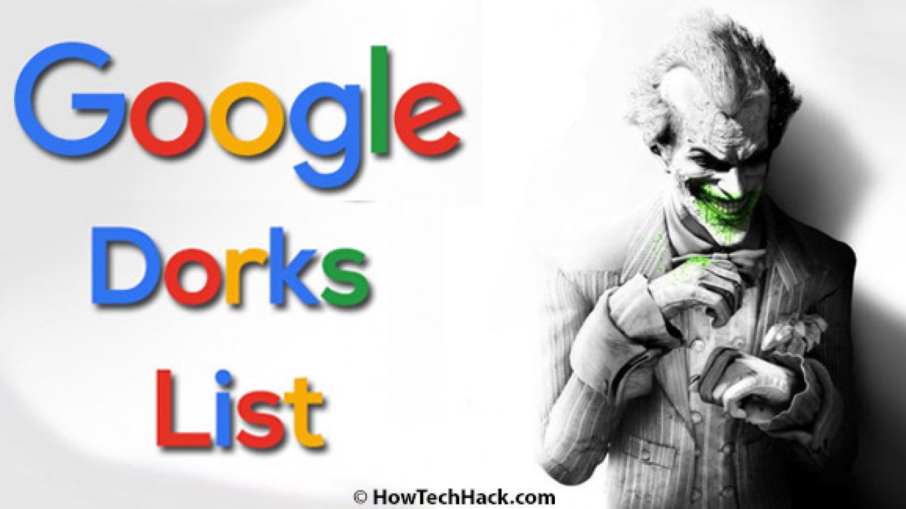 Google Dorks List 2019 | Latest Google Dorks 2019 for SQLi {Updated*}