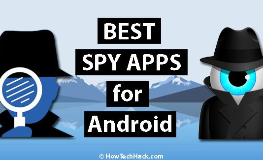 Top 10 Best Spy Apps for Android Without Rooting