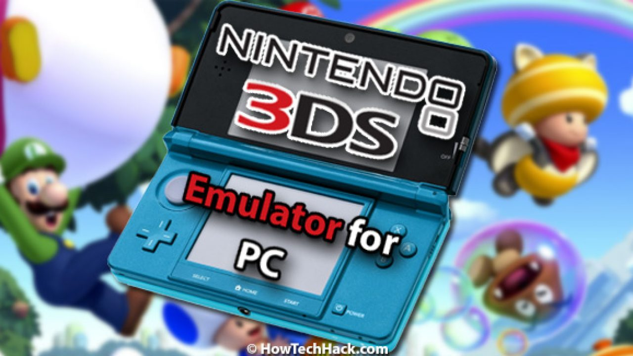 6 Best Nintendo 3Ds Emulator For PC 2019 (Play 3Ds Games on PC)