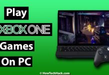 How To Play Xbox One Games On PC