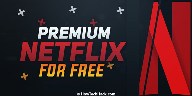 Get Netflix For Free