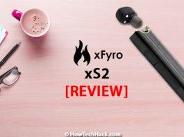 xFyro xS2 Review