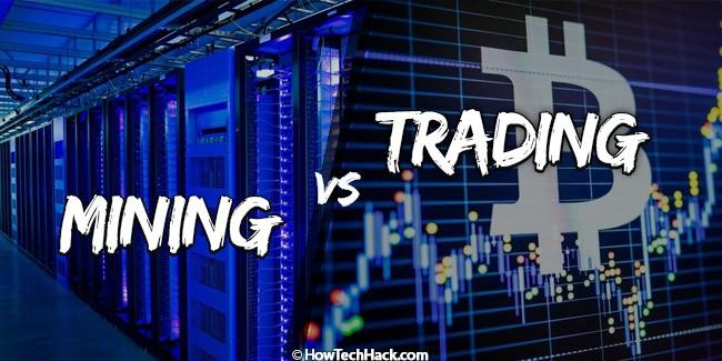 Mining vs. Trading