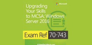 Microsoft 70-743 Exam