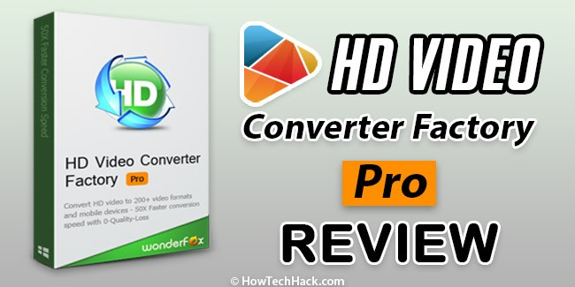 HD Video Converter Factory Pro [REVIEW]
