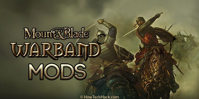 Mount and Blade Warband Mods
