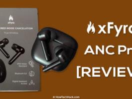 xFyro ANC Pro Review